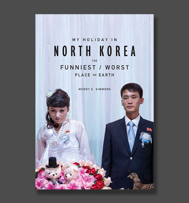 Additional photos from North Korea are featured in Wendy's book My Holiday in North Korea: The Funniest Worst Place on Earth avaiable for purchase on this site